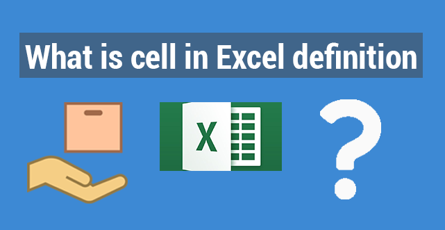 what is cell in excel definition   ExcelDemy