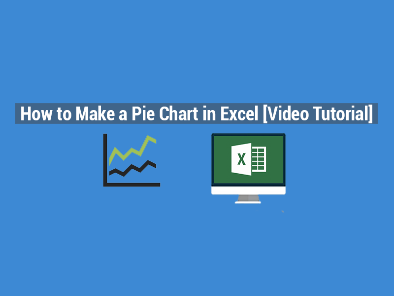 How To Make A Pie Chart In Excel Video Tutorial