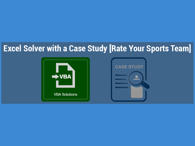 Excel Solver with a Case Study [Rate Your Sports Team] | ExcelDemy