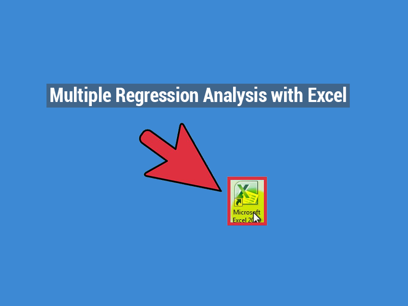 Multiple Regression Analysis with Excel