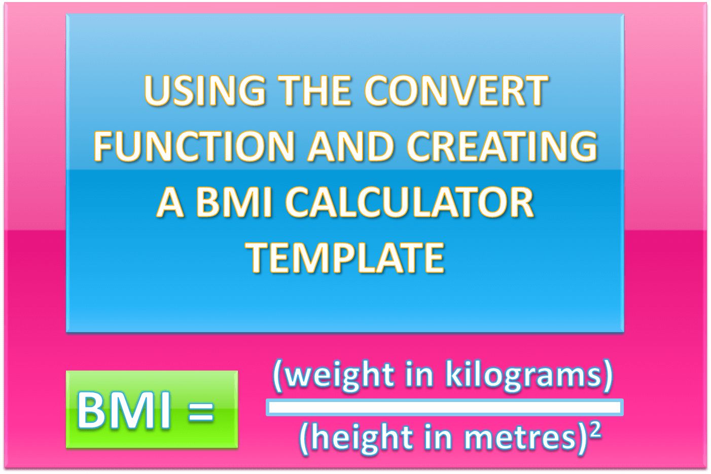 How To Use The Convert Function In Excel And Creating A Bmi Calculator  Template  Exceldemy