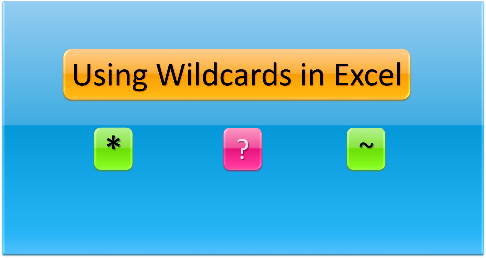 how to use wildcards in excel