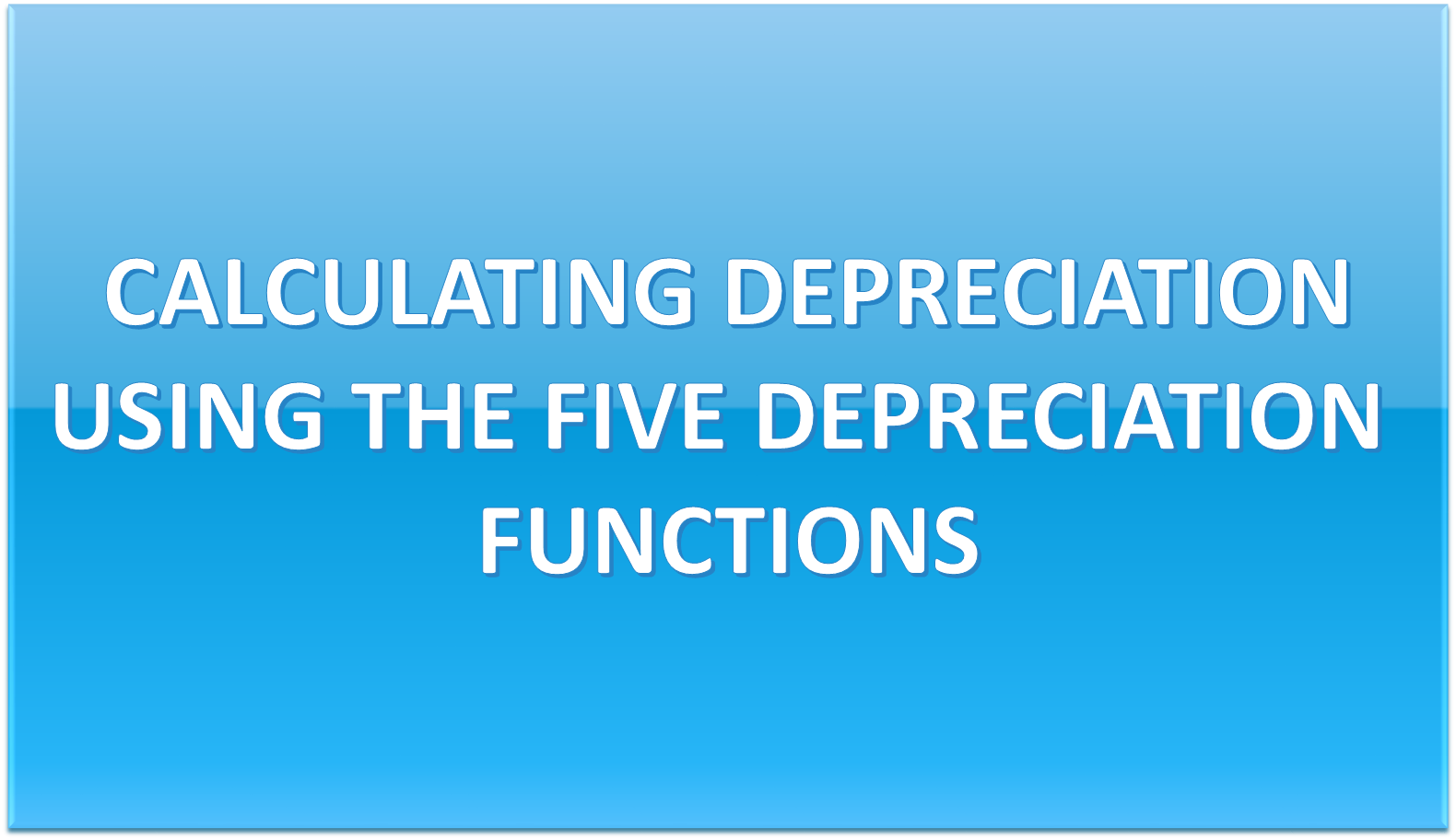 How To Calculate Depreciation In Excel With 5 Functions?
