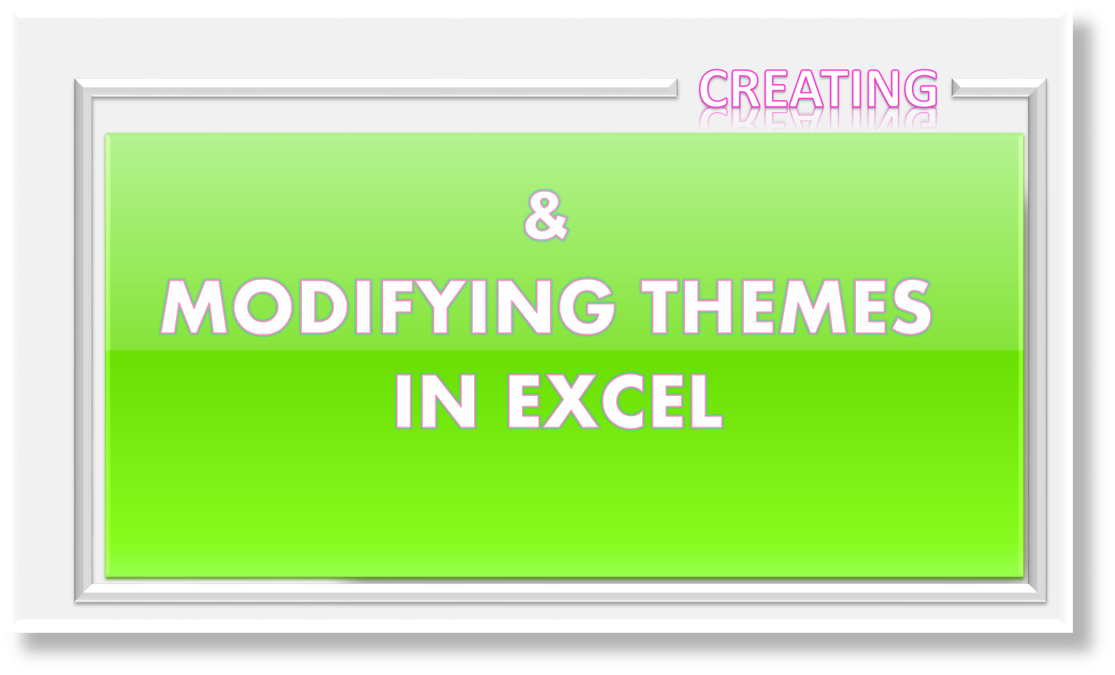 how to modify theme color  font   u0026 effects  u0026 create custom excel theme