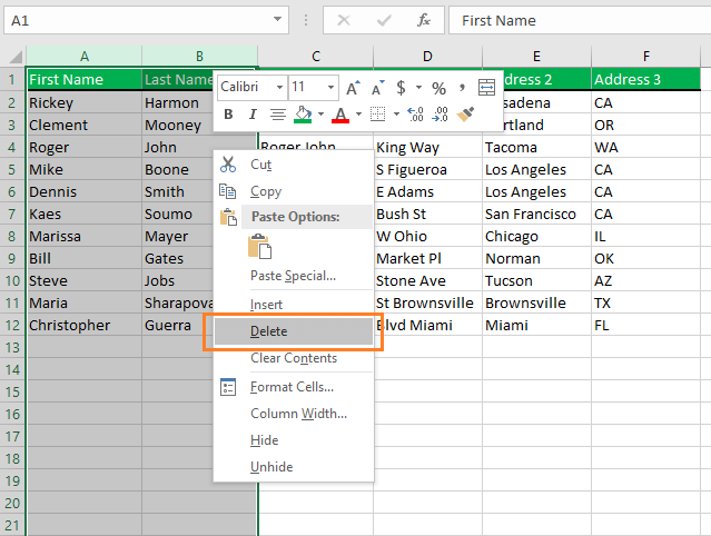 Select the First name and Last name column and then right click. Choose the Delete command from the menu.