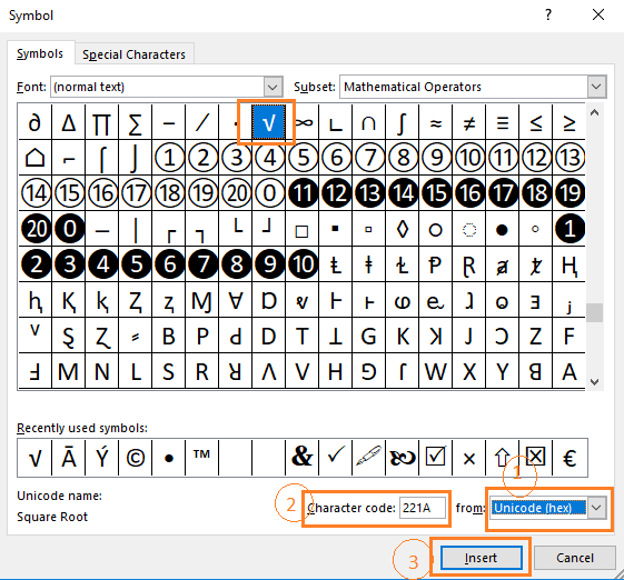 Select Unicode (hex) and input character code 221A. It will select the square root symbol in the dialog box. Just press Insert and then close the dialog box.