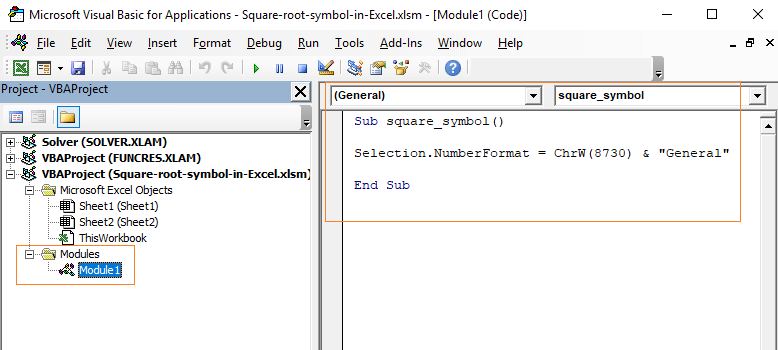 insert VBA code in the Excel VBA editor in the new module.