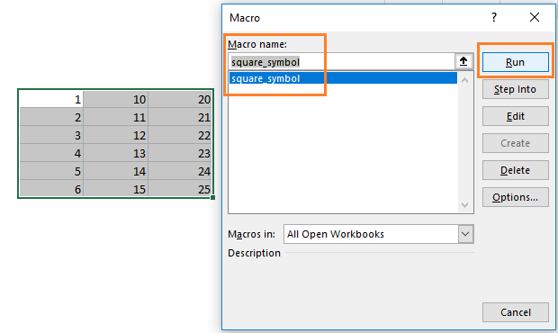 Open the Macro dialog box and select the macro that we have recently created.