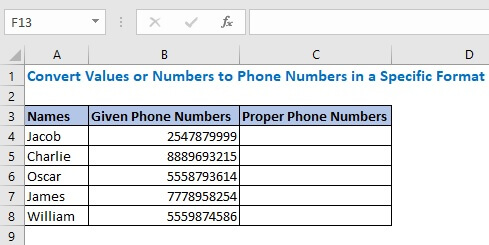 onvert Values or Numbers to Phone Numbers in a Specific Format