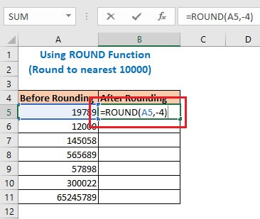 Enter the formula using Round function in cell B5