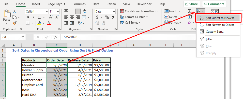 Go to the Home tab and select the Sort & Filter option under the Editing section