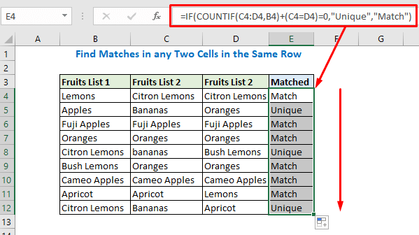 Enter the formula for getting unique and matched values