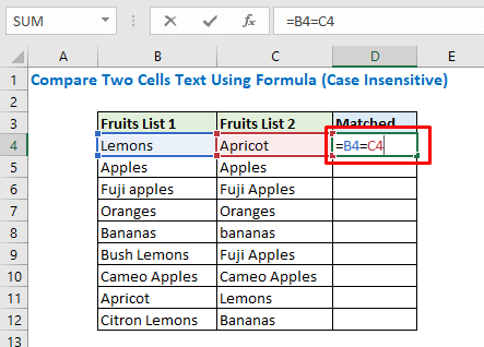 Enter the formula in cell D4
