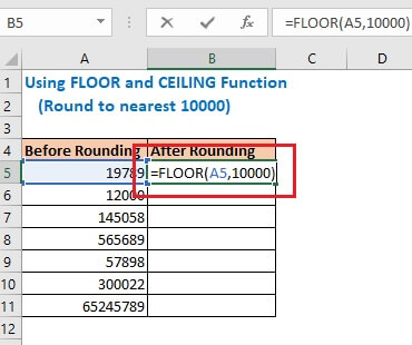 Enter the formula using FLOOR function in cell B5