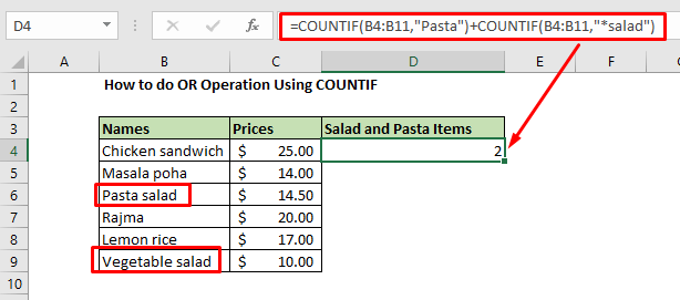 Enter the formula for OR operation using COUNTIF