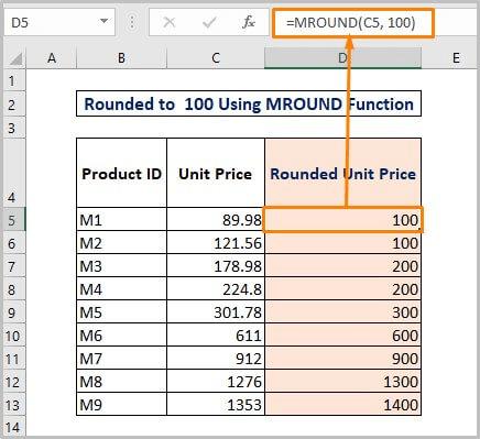 Round to nearest 100 Using MROUND Function