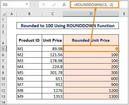 Round to nearest 100 Using ROUNDDOWN Function