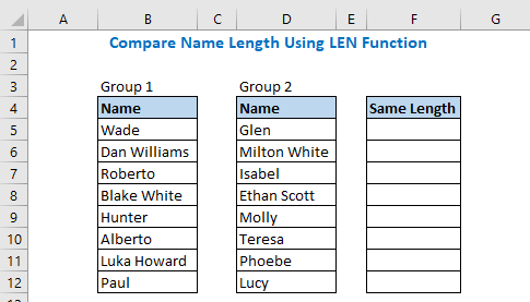 Compare Name Length Using LEN Function