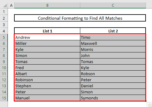 find matches or duplicates in two columns with conditional formatting in excel