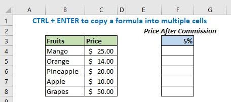 CTRL + ENTER to copy a formula into multiple cells