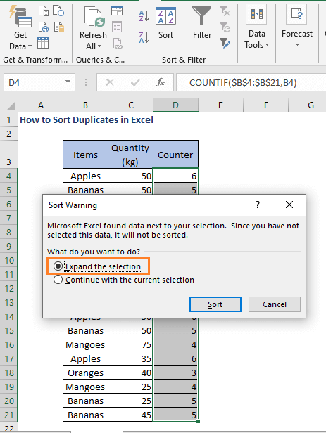 Expand the selection - How to Sort Duplicates in Excel