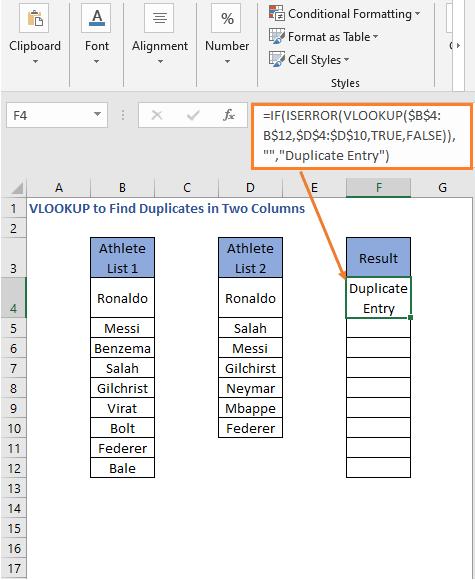 ISERROR VLOOKUP Formula result- VLOOKUP to Find Duplicates in Two Columns