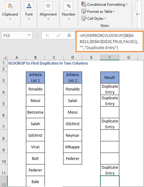 ISERROR VLOOKUP Formula result 3- VLOOKUP to Find Duplicates in Two Columns