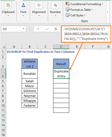 Different sheet formula result 1- VLOOKUP to Find Duplicates in Two Columns