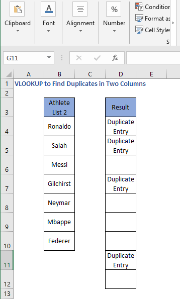 Different sheet formula result 2- VLOOKUP to Find Duplicates in Two Columns
