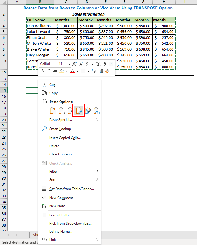 Then right-click on the mouse and select the Transpose option from the Paste Options