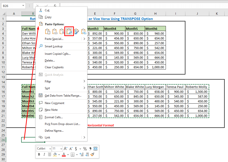 Select a new location and select the Transpose option from Paste Options
