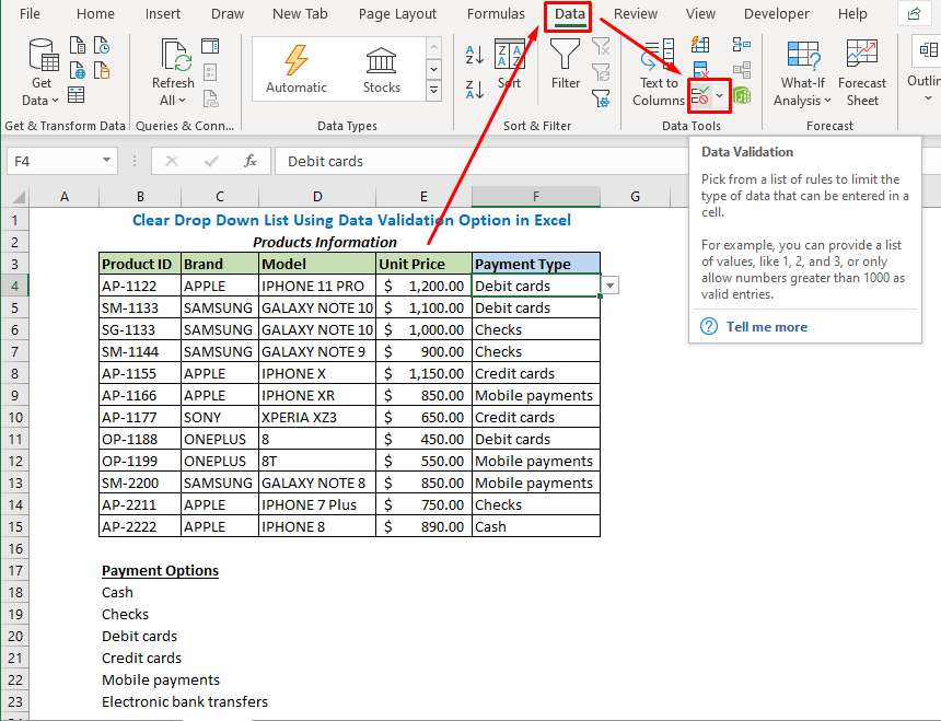 Select the Data Validation option under the Data tab. (In the subsection of Data Tools)