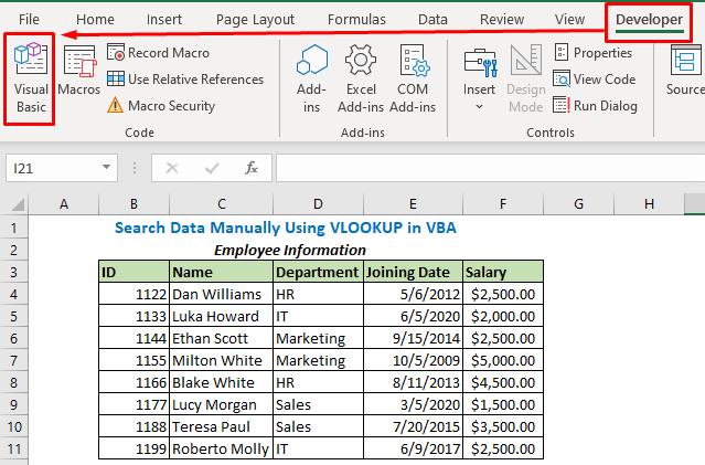 Select Visual Basic under Developer tab (Shortcut Alt + F11)