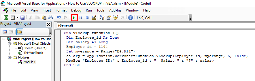 Now write the following code in the VBA console and press the Run button (Shortcut F5)