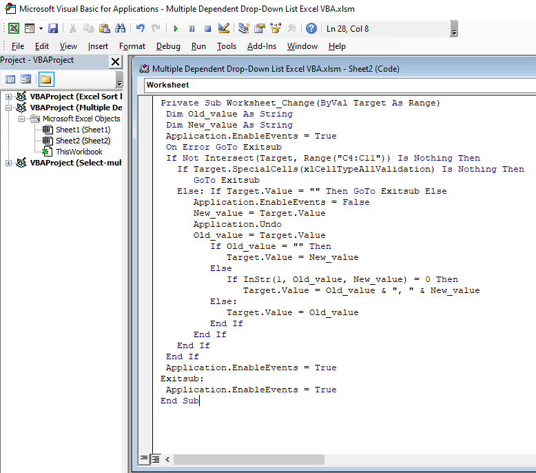 Now write the following code in the VBA console