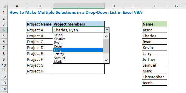 Now select multiple names in the Project Member column