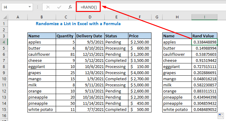 Enter the following formula in cell I4 and copy it down to I15 =RAND()