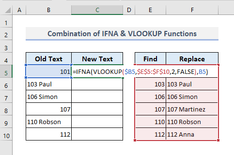 Combine IFNA And VLOOKUP Functions to Find And Substititue Multiple Values